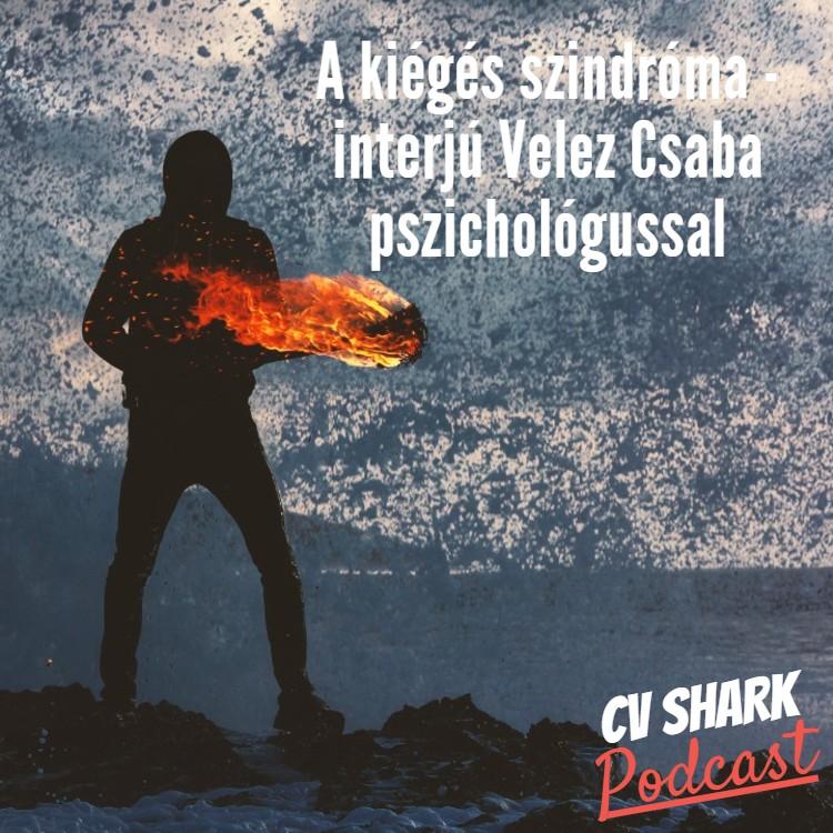 kiégés szindróma velez csabával podcast