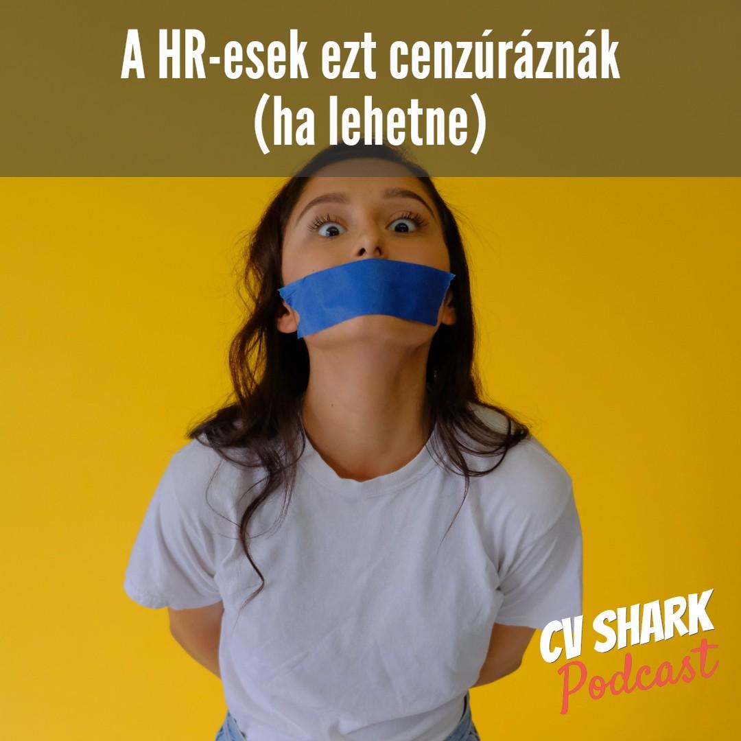 HR-esek biztosan cenzúráznák